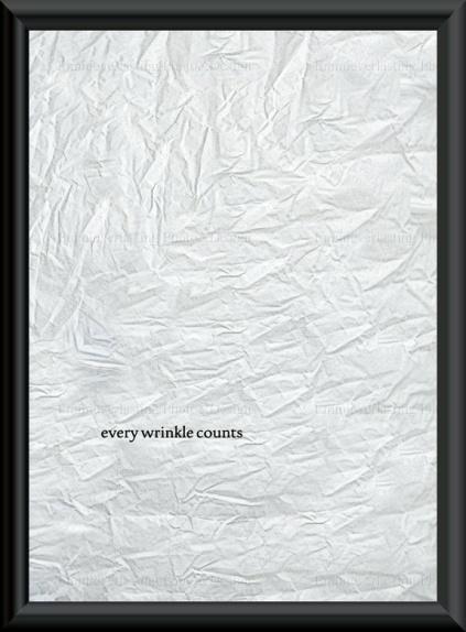 """Emmieverlasting: Bilde i A3 av krøllet papir med teksten """" Every wrinkle counts"""" http://epla.no/handlaget/produkter/800342/"""